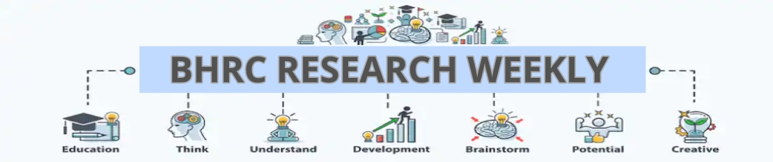 bhrc research weekly